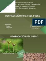 Degradación física de los suelos