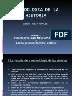 Exposicion de Metodologia de La Historiaparte1 Completa