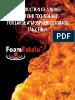 Foam Fatalet