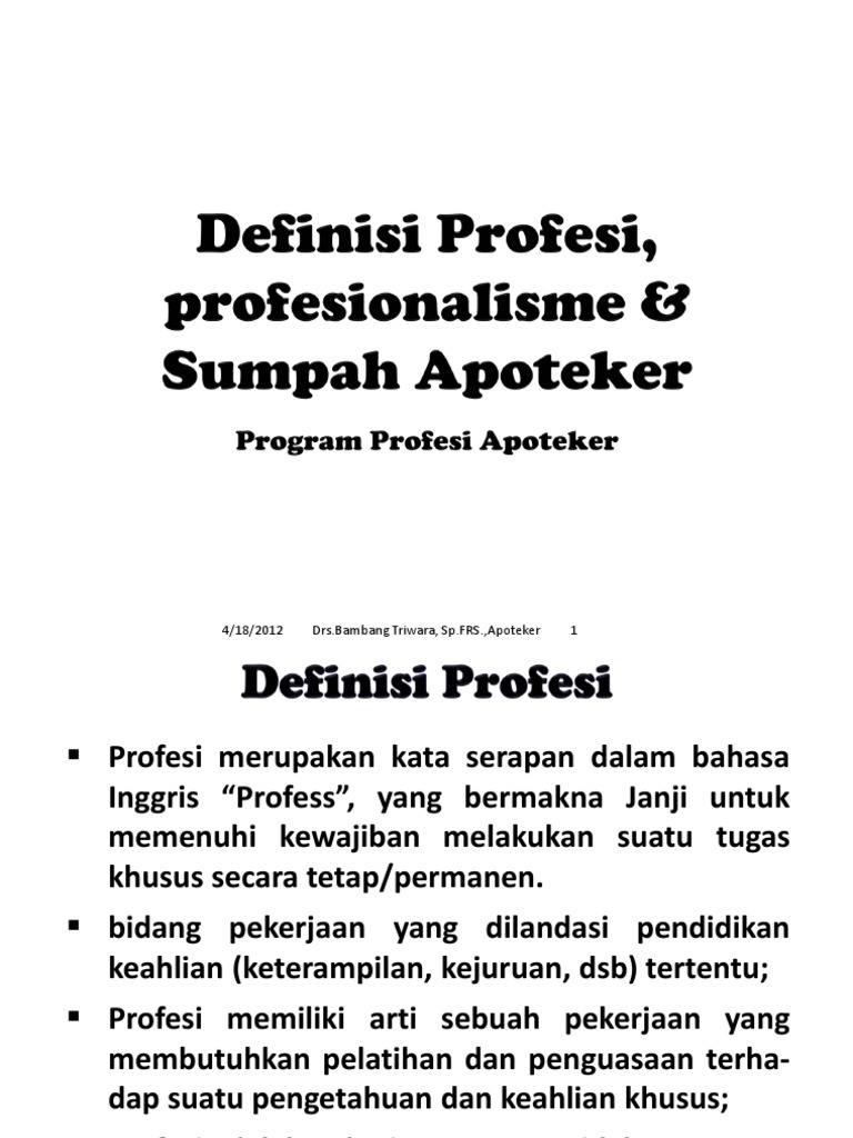 Definisi Profesi Profesionalisme Sumpah Apoteker