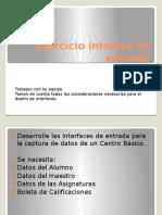 Ejercicio interfaz de entrada.pptx