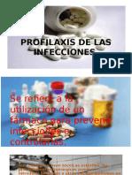 Profilaxis de Las Infecciones
