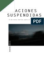 Narraciones Suspendidas O de Raras Teorías Sobre El Encuentro Andrés Abril