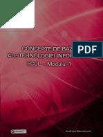 Concepte de Baza Ale Tehnologiei Informatiei ECDL-Modul 1