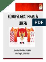 Materi Sosialisasi Gratifikasi & LHKPN_Roadshow Jateng