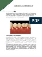 Placa Bacteriana y Caries Dental