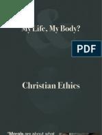 My Life My Body