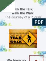 Talk the Talk, Walk the Walk