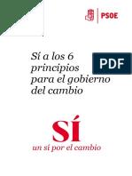 'Sí a los 6 principio de el gobierno del cambio'