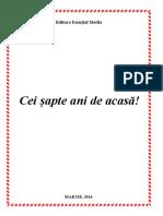 CEI SAPTE ANI de ACASA!Carte in Format Electronic, Martie 2016