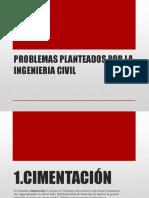 Problemas Planteados Por La Ingenieria Civil