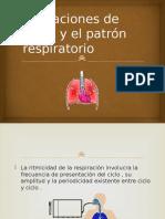 Alteraciones de Ritmo y El Patrón Respiratorio