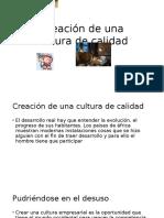 Creación de Una Cultura de Calidad (1)