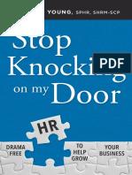 Stop Knocking on My Door