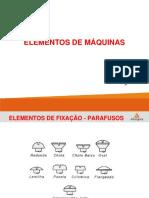 Elementos de Máquinas - Aula Elementos de Fixação