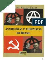 Anarquistas e Comunistas No Brasil