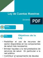 Presentación Ley Cuentas Maestras- Presentación