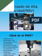 Mecanizado de Alta Velocidad(MAV)