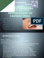 Enfermedades Virales Con Repercusion en Cavidad Oral