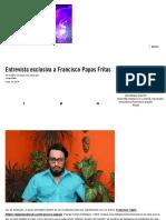 Entrevista Exclusiva a Francisco Papas Fritas