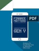 Finance Matters Understanding Gen Y Bridging the Knowledge Gap of Malaysias Millennials