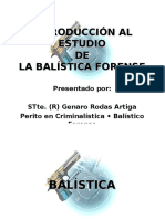 Balistica Forense CSJ MAR2007(Muy Completo