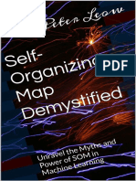 Self-Organizing Map Demystified - Peter Leow