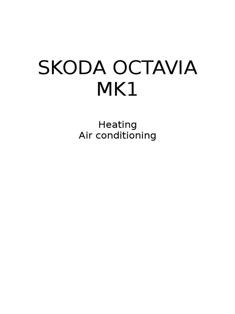 Skoda Octavia Mk1 - 04 - Heating Air Conditioning | Air Conditioning