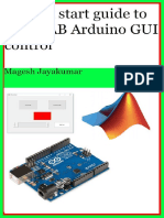 A Quicstart guide to MATLAB GUI k Start Guide to MATLAB GUI for Controlling Arduino Create Graphical User Interface and Command Arduino in Few Hours. - Magesh Jayakumar