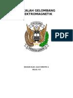 MAKALAH GELOMBANG ELEKTROMAGNETIK.docx