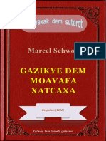 Gazikye dem moavafa xatcaxa, ke Marcel Schwob