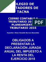 0 OBLIGADOS A PRESENTAR DDJJ IR 2015 CCPTACNA (66).ppt