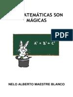 Las Matemáticas Son Mágicas-Nelo Alberto Maestre Blanco