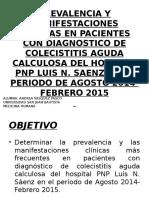 PREVALENCIA Y MANIFESTACIONES CLÍNICAS EN COLECISTITIS AGUDA