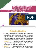 Características Del Estado-nación y Los Retos de Los Actores en El Sistema Internacional