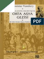 Arminius Vambery - Bir Sahte Dervişin Orta Asya Gezisi