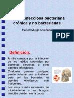 Artritis Infecciosa Bacteriana Crónica y No Bacterianas
