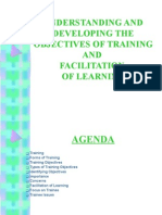 UNDERSTANDING AND DEVELOPING THE OBJECTIVES OF TRAINING And FACILITATION OF LEARNING