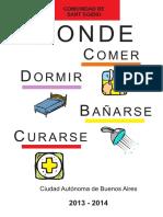 Dónde Comer, Dormir, Bañarse, Curarse - 2014