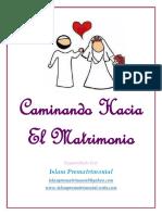 Caminando Hacia El Matrimonio Por ISLAM PREMATRIMONIAL