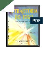 1994-A Trajetória Do Fogo _Uma Introdução a Leis Eternas