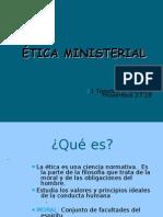 ÉTICA MINISTERIAL DIAPOSITIVA