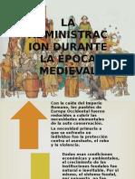 La Administracion Periodo Medieval