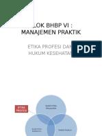 6. BLOK BHBP VI Etik Dan Hukum