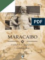 Maracaibo Ciudad de 3 Fundaciones