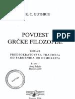 (II) W. K. C. Guthrie-Povijest Grčke Filozofije. Predsokratovska tradicija. Od Parmenida do Demokrita-Naklda Jurčić (2007).pdf