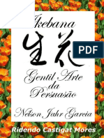 Ikebana_ Gentil Arte Da Persuas - Nelson Jahr Garcia