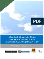 Modelo de Desarrollo Vasco. SALARIOS BENEFICIOS E INVERSION PRODUCTIVA IV