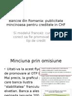 Minciuna CHF in Romania vs Modelul Corect de Informare Franta