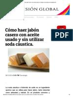 Cómo Haer Jabón Casero Con Aceite Usado y Sin Utilizar Soda Cáustica.visionglobal